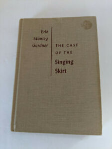 The Case Of The Singing Skirt by Erle Stanley Gardner - 1959
