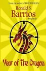 Year of the Dragon by Ronald S Barrios (Paperback / softback, 2012)