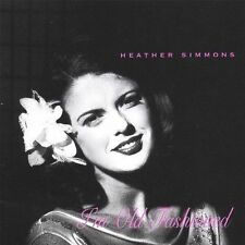 Heather Simmons - I'm Old Fashioned (2004)