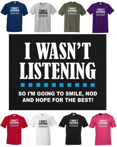 Nod Smile Funny Joke Reg Cut T-shirt S -5XL Hope for Best I WASN/'T LISTENING