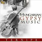 Hungarian Gypsy Music by Ternipe (Gypsy Music) (CD, Aug-2012, Arc Music)