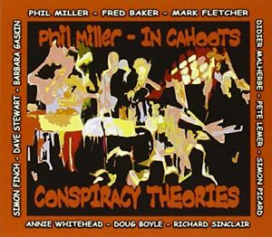 Phil-In-Cahoots-Miller-Conspiracy-Theories-CD