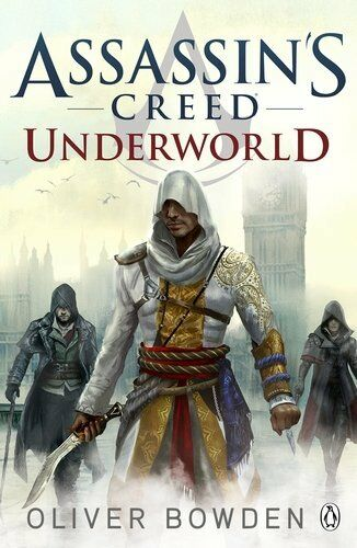1 of 1 - Assassin's Creed: Underworld By Oliver Bowden
