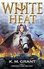 White Heat by K. M. Grant (Paperback, 2009)