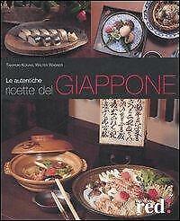 Le autentiche ricette del Giappone Kosaki Takayuki
