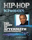 The Story of Aftermath Entertainment by Robert Greyson (Hardback, 2013)