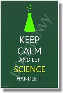 Keep-Calm-And-Let-Science-Handle-It-NEW-Humor-POSTER