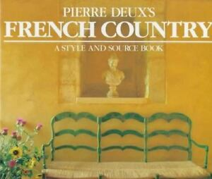Pierre-Deux-039-s-French-Country-A-Style-and-Source-Book
