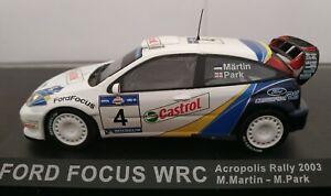 1-43-FORD-FOCUS-WRC-ACROPOLIS-RALLY-2003-MARTIN-PARK-SIN-CAJA-IXO-ALTAYA-ESCALA