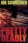 Pretty Deadly by Joe Schreiber (Paperback, 2014)