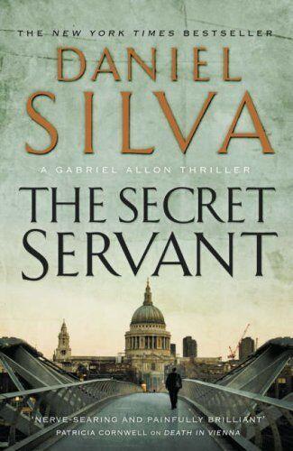 The Secret Servant By Daniel Silva. 9780718153076