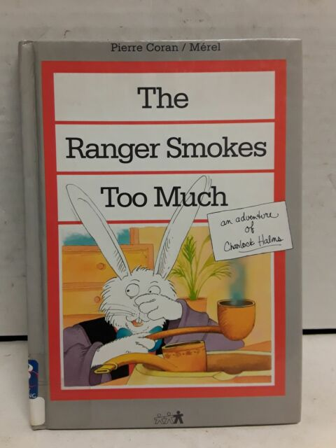 The Ranger Smokes Too Much [Child's World Library]