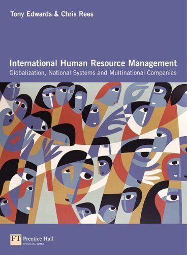 International Human Resource Management By Chris Rees, Tony Edwards