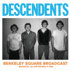 DESCENDENTS-Live At Berkeley Square. 11 Sept 1985 (UK IMPORT) VINYL NEW
