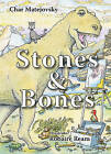 Stones and Bones by Char Matejovsky (Mixed media product, 2007)