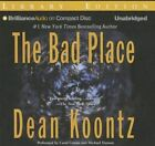 The Bad Place by Dean R Koontz (CD-Audio, 2015)