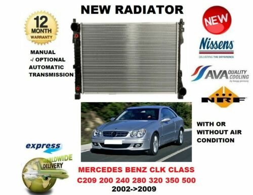 FOR MERCEDES BENZ CLK CLASS C209 200 240 280 320 350 500 2002-/>2009 NEW RADIATOR
