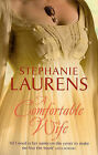 A Comfortable Wife by Stephanie Laurens (Paperback, 2008)