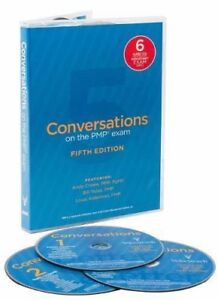 Conversations on the PMP Exam - Andy Crowe - 5th Edition (Worked great for me!)