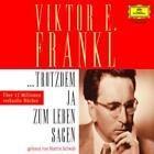 Trotzdem ja zum Leben sagen von Viktor E. Frankl (2007)