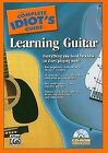 The Complete Idiot's Guide to Learning Guitar: Everything You Need to Know to Start Playing Now! by Alfred Publishing Co Inc.,U.S.(Mixed media product)