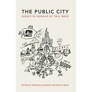 The-Public-City-Essays-in-honour-of-Paul-Mees-Paperback-softback-NEW-Glees