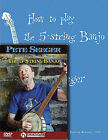How to Play 5-String Banjo by Pete Seeger (Mixed media product, 2010)