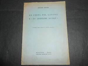 1934-ODDONE-FANTINI-CARTA-DEL-LAVORO-E-LA-QUESTIONE-SOCIALE-ESTR-DIR-FASCISTA