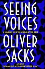 Seeing Voices : A Journey into the World of the Deaf by Oliver Sacks (1989, Hardcover)