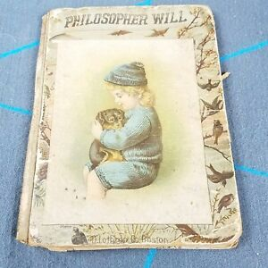 Philosopher-Will-by-Laurie-Loring-Antique-1887-Childrens-Book-D-Lothrop-Company