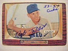 BOB TALBOT signed CUBS 1955 Bowman baseball card AUTO Autographed #137 1953-1954