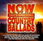 Now Country Ballads 5099909575929 by Various CD