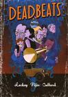 Deadbeats von Chris Lackey (2012, Taschenbuch)