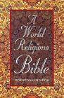 A World Religions Bible by Robert Van De Weyer (Paperback, 2010)