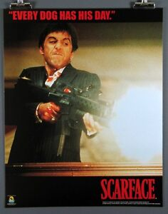 Scarface W Machine Gun Every Dog Has His Day New 16x20 Inch