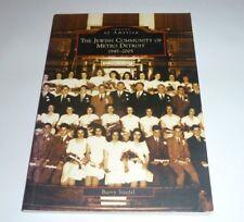 Jewish Community of Metro Detroit: 1945-2005, The (Images of America)