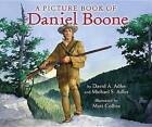 A Picture Book of Daniel Boone by Michael S Adler, David A Adler (Hardback, 2013)