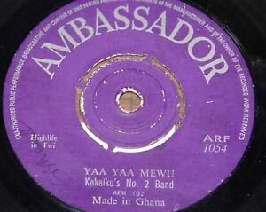 Details about KAKAIKU'S NO 2 BAND ~ YAA MEWU b/w OHOHO NYE ABOA ~ GHANA  AFROBEAT AMBASSADOR 7