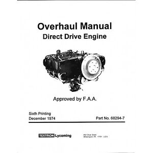Details about Lycoming Overhaul Manual 235-290-320-340-360-540-720 Direct  Drive #60294-7-14