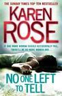 No One Left to Tell von Karen Rose (2012, Taschenbuch)