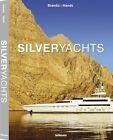 Silveryachts (2013, Gebundene Ausgabe)