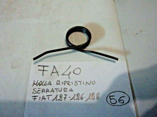 FA40 MOLLA RIPRISTINO SERRATURA FIAT 126 127 500 128