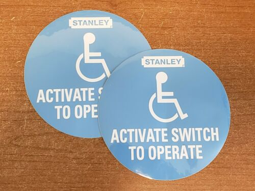 2 x STANLEY AUTOMATIC DOOR Decal Label Sticker Activate Switch to Operate