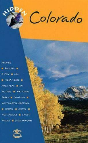 Hidden Colorado by Richard Harris