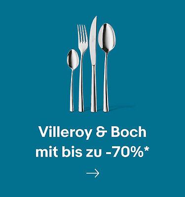 Villeroy & Boch mit bis zu -70%*