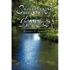 Summer Breeze 9781436381352 by Andre T Parent Hardback