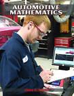 Automotive Mathematics by Jason C. Rouvel (Paperback, 2005)