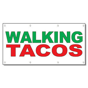 Walking Tacos Green Red Food Bar Restaurant Food Truck Vinyl Banner Sign