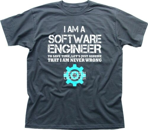 Software Engineer lets assume I/'m never wrong funny geeky printed t-shirt FN9188