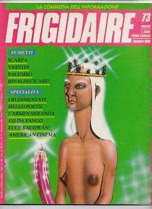 FRIGIDAIRE n. 73 Dicembre 1986 Liberatore Palumbo Primo Carnera editore - Italia - FRIGIDAIRE n. 73 Dicembre 1986 Liberatore Palumbo Primo Carnera editore - Italia